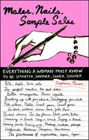 Males, Nails, Sample Sales: Everything a Woman Must Know to be Smarter, Savvier, Saner, Sooner - Stephanie Pierson