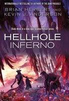 Hellhole: Inferno - Brian Herbert, Kevin J. Anderson