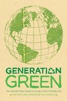 Generation Green - Linda Sivertsen,Tosh Sivertsen