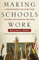 Making Schools Work - William G. Ouchi
