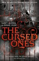 CRUSADE: The Cursed Ones - Nancy Holder,Debbie Viguie
