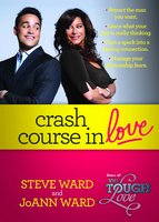Crash Course in Love - Steven Ward, JoAnn Ward