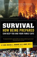 Survival: How a Culture of Preparedness Can Save You and Your Family from Disasters - Lt. Gen. Russel Honoré (U.S. Army, ret)
