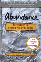Abundance: The Future Is Better Than You Think - Steven Kotler, Peter H. Diamandis