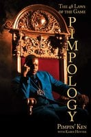 Pimpology: The 48 Laws of the Game - Pimpin' Ken