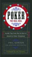 Poker: The Real Deal - Phil Gordon, Jonathan Grotenstein