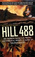 Hill 488 - Charles W. Sasser, Ray Hildreth