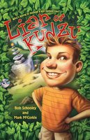 Liar of Kudzu - Bob Schooley,Mark McCorkle