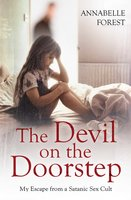 The Devil on the Doorstep - Annabelle Forest