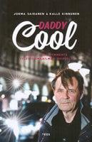Daddy Cool - Kalle Kinnunen,Jorma Sairanen