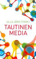 Tautinen media - Ulla Järvi