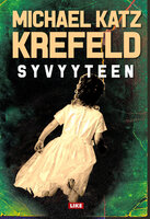 Syvyyteen - Michael Katz Krefeld