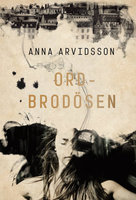 Ordbrodösen - Anna Arvidsson