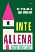 Inte allena - Joel Halldorf,Patrik Hagman