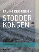 Stodderkongen - Erling Kristensen