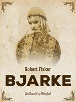 Bjarke - Robert Fisker