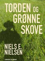 Torden og grønne skove - Niels E. Nielsen