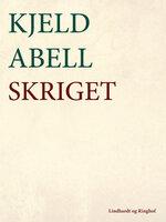 Skriget - Kjeld Abell