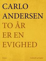 To år er en evighed - Carlo Andersen