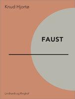 Faust - Knud Hjortø