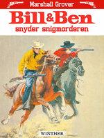 Bill og Ben snyder snigmorderen - Marshall Grover