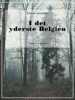 I det yderste Belgien - Johannes Jørgensen