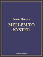 Mellem to kyster - Sophus Claussen