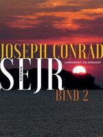 Sejr - bind 2 - Joseph Conrad
