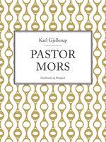 Pastor Mors - Karl Gjellerup