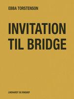 Invitation til bridge - Ebba Torstenson
