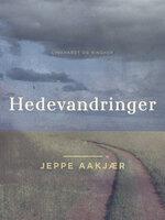 Hedevandringer - Jeppe Aakjær