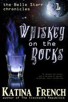 Whiskey on the Rocks - Katina French
