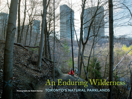 An Enduring Wilderness - Robert Burley