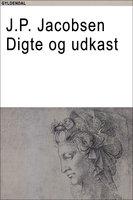 Digte og udkast - J.P. Jacobsen