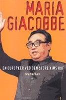 En europæer ved den store Kims hof - Maria Giacobbe