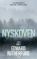 Nyskoven - Bind 1 - Edward Rutherfurd
