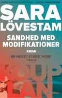 Sandhed med modifikationer - Sara Lövestam