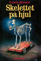 Skelettet på hjul - Louis Jensen