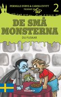 De små monsterna #2: Du fuskar - Pernille Eybye, Carina Evytt