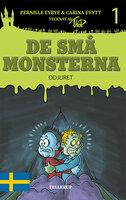 De små monsterna #1: Odjuret - Pernille Eybye,Carina Evytt
