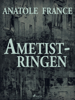 Ametistringen - Anatole France