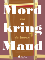 Mord kring Maud - Vic Suneson