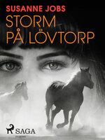 Storm på Lövtorp - Susanne Jobs