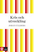 Kris och utveckling - Johan Cullberg