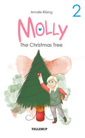 Trine #2: Trine and the Christmas Tree - Amalie Riising