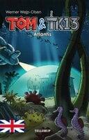 Tom & TK13 #2: Atlantis - Werner Wejp-Olsen