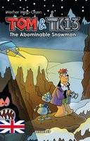 Tom & TK13 #3: The Abominable Snowman - Werner Wejp-Olsen