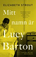 Mitt namn är Lucy Barton - Elizabeth Strout