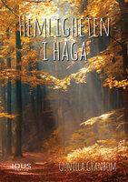 Hemligheten i Haga - Gunilla Granbom