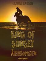King of Sunset - återkomsten - Ulrika Ekblom